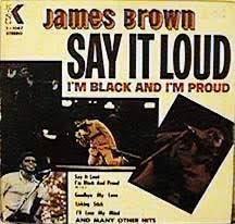 James Brown Say It Loud