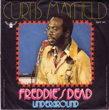 Curtis Mayfield Freddie's Dead
