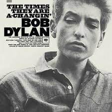 Bob Dylan Times they are a changin