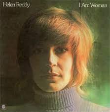 Helen Reddy I am woman