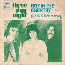 Three Dog Night Out in the Country